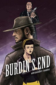 Burdin's End (Beasts of Burdin Book 3) - Alexander Nader