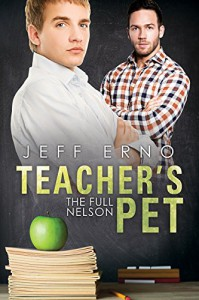 Teacher's Pet (Full Nelson Book 3) - Jeff Erno