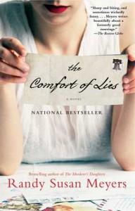 The Comfort of Lies: A Novel - Randy Susan Meyers