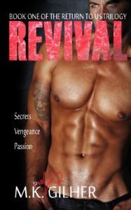 Revival (Return to Us Trilogy) (Volume 1) - M. K. Gilher