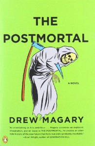 The Postmortal - Drew Magary