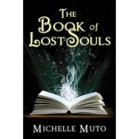 The Book of Lost Souls (Ivy MacTavish, #1) - Michelle Muto