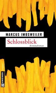 Schlossblick: Kollers fünfter Fall - Marcus Imbsweiler