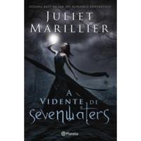 A Vidente de Sevenwaters  - Juliet Marillier, Catarina F. Almeida