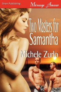 Two Masters for Samantha - Michele Zurlo