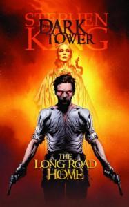 The Dark Tower, Volume 2: The Long Road Home - Peter David, Stephen King, Richard Ianove, Jae Lee, Robin Furth