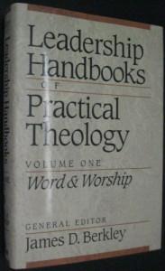 Leadership Handbooks of Practical Theology - James D. Berkley