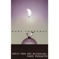 Niech pana Bóg błogosławi, panie Rosewater, czyli perły przed wieprze - Lech Jęczmyk, Kurt Vonnegut