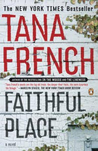 Faithful Place: A Novel - Tana French