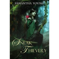 Sneak Thievery (The Fade, #2) - Samantha Young