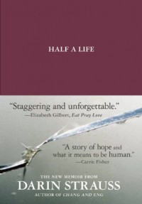 Half a Life - Darin Strauss
