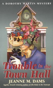 Trouble In The Town Hall - Jeanne M. Dams