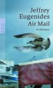 Air Mail - Jeffrey Eugenides