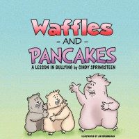 Waffles and Pancakes - Cindy Springsteen, Jim Brenneman