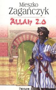 Allah 2.0 - Mieszko Zagańczyk