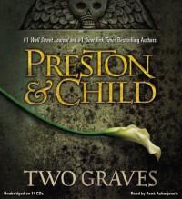 Two Graves - Douglas Preston, Lincoln Child