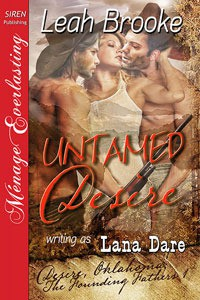 Untamed Desire (Founding Fathers, #1) - Leah Brooke,  Lana Dare