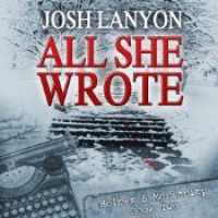 All She Wrote - Josh Lanyon, Kevin R. Free