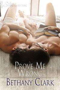 Prove Me Wrong - Bethany Clark