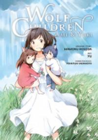 Wolf Children: Ame and Yuki - Yuu, Mamoru Hosoda