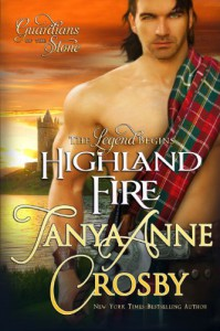 Highland Fire  - Tanya Anne Crosby
