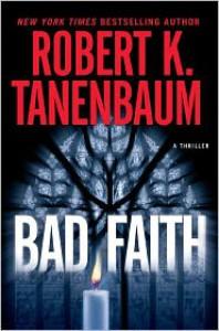 Bad Faith - Robert K. Tanenbaum