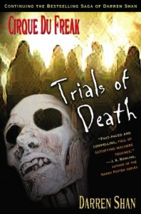 Trials of Death (Cirque Du Freak, #5) - Darren Shan