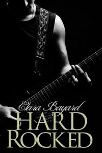 Hard Rocked (Rocked, #4) - Clara Bayard