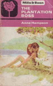 The Plantation Boss - Anne Hampson