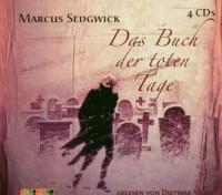 Das Buch der toten Tage. 4 CDs - Marcus Sedgwick
