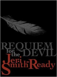 Requiem for the Devil Requiem for the Devil - Jeri Smith-Ready