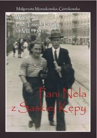 Pani Nela z Saskiej Kępy  - Małgorzata Mossakowska-Górnikowska