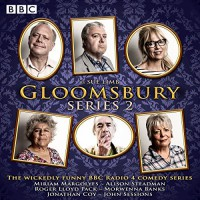 Gloomsbury: Series 2 - Sue Limb,  full cast, Miriam Margolyes, Alison Steadman, BBC Worldwide Ltd