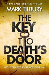 The Key to Death's Door - Mark Tilbury