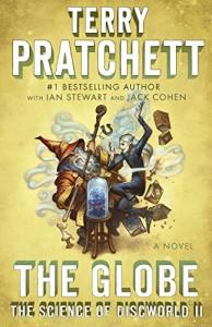 The Globe: The Science of Discworld II: A Novel - Terry Pratchett, Jack Cohen, Ian Stewart