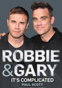 Robbie and Gary: It's Complicated - Paul Scott