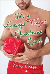 It's a Wonderful Tangled Christmas Carol - Emma Chase