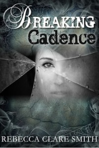 Breaking Cadence (Survival, #1) - Rebecca Clare Smith