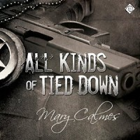 All Kinds of Tied Down - Tristan James Mabry, Mary Calmes
