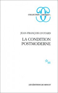 La condition postmoderne (Collection Critique) - Jean-François Lyotard