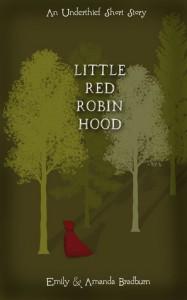 Little Red Robin Hood - Amanda Bradburn, Emily  Bradburn