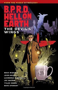 B.P.R.D Hell on Earth Volume 10: The Devils Wings by Mignola, Mike (2015) Paperback - Mike Mignola