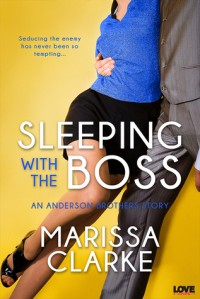 Sleeping with the Boss (An Anderson Brothers Novel) - Marissa Clarke