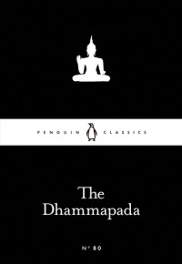 The Dhammapada (Little Black Classics #80) - Anonymous