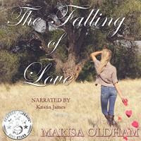 The Falling of Love - Marisa Oldham, Kristin James