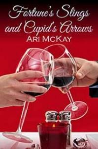 Fortune's Slings and Cupid's Arrows - Ari McKay