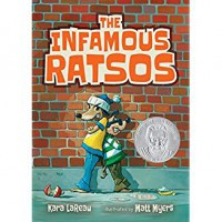 The Infamous Ratsos - Kara LaReau, Matt Myers