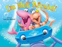 I'm Not Afraid! - Lee Ann Mancini