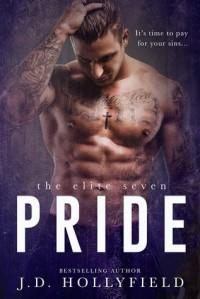 Pride (The Elite Seven #2) - J.D. Hollyfield
