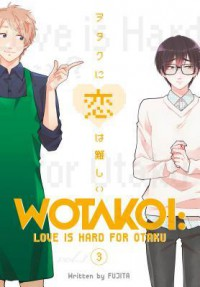 wotakoi  love is  hard for  otaku  3  - Maki Fujita